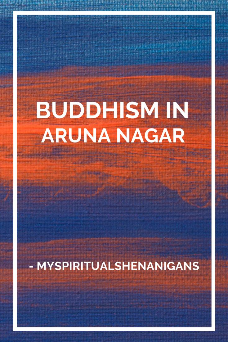 Buddhism in Aruna Nagar Pin for Pinterest