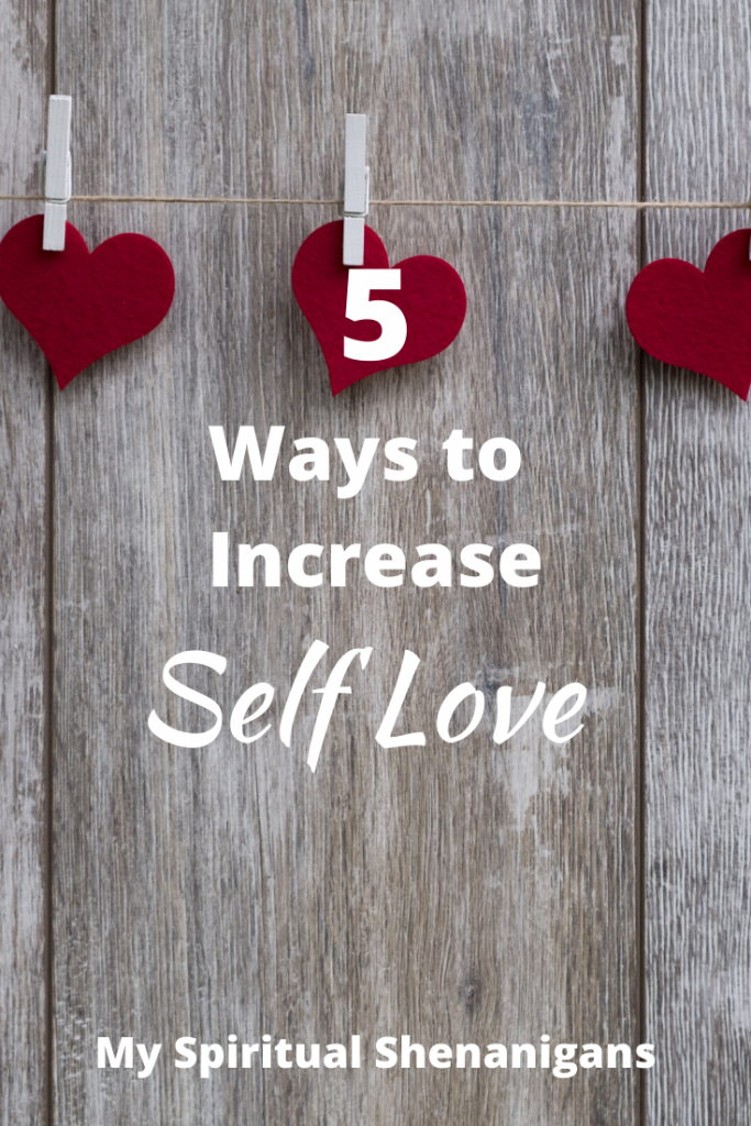 5 Ways to Increase Self Love