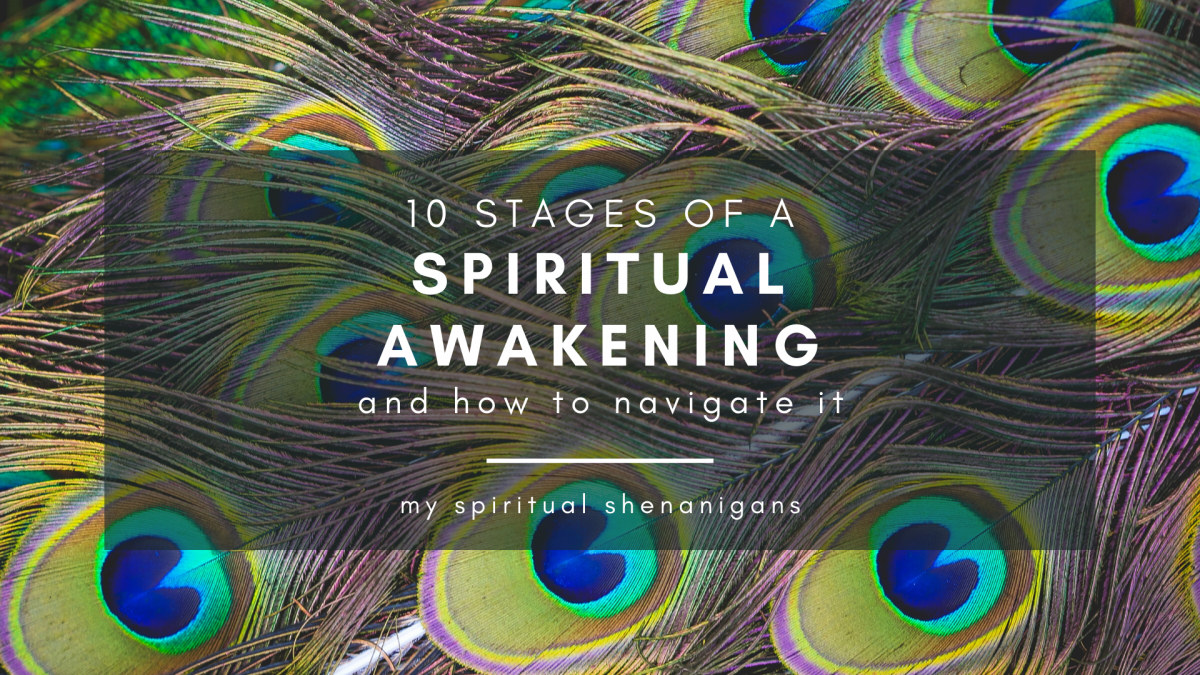 The 10 Stages Of A Spiritual Awakening & How To Navigate Your Spiritual Journey